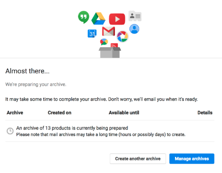 Google Takeout Archive in Progress Dialog